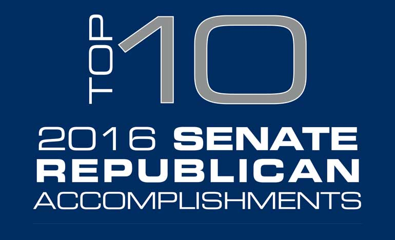Top 10 2016 Senate Republican Accomplishments